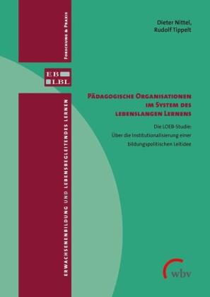 Pädagogische Organisationen im System des lebenslangen Lernens