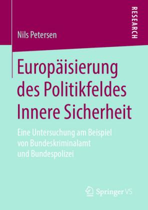 Europäisierung des Politikfeldes Innere Sicherheit