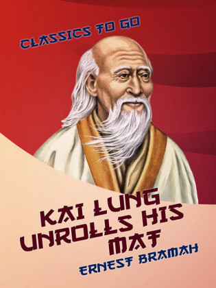 Kai Lung Unrolls His Mat