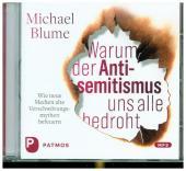 Warum der Antisemitismus uns alle bedroht, 1 Audio-CD, MP3 Format