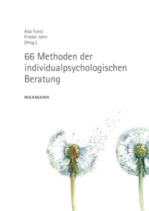 66 Methoden der individualpsychologischen Beratung