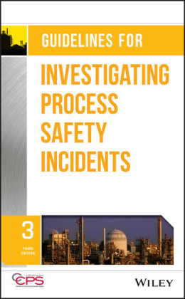 Guidelines for Investigating Process Safety Incidents