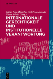 Internationale Gerechtigkeit und institutionelle Verantwortung