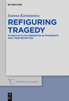 Refiguring Tragedy
