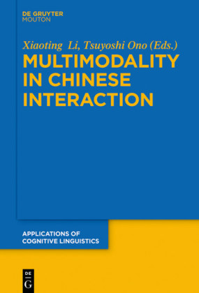 Multimodality in Chinese Interaction