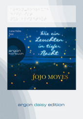 Wie ein Leuchten in tiefer Nacht, 1 MP3-CD (DAISY Edition)