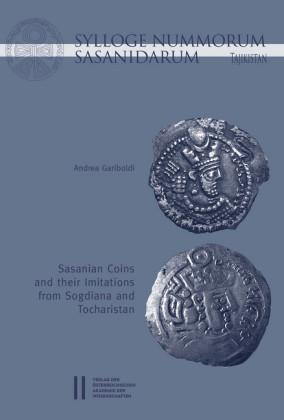 Sylloge Nummorum Sasanidarum Tajikistan - Sasanian Coins and their Imitations from Sogdiana and Toachristan