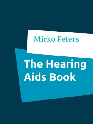 The Hearing Aids Book
