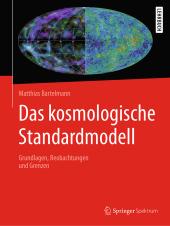 Das kosmologische Standardmodell