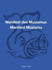 Manifest des Musismus / Manifest Múzismu