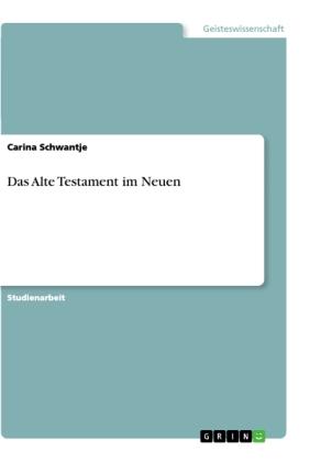 Das Alte Testament im Neuen