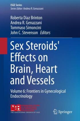 Sex Steroids' Effects on Brain, Heart and Vessels