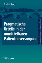 Pragmatische Urteile in der unmittelbaren Patientenversorgung