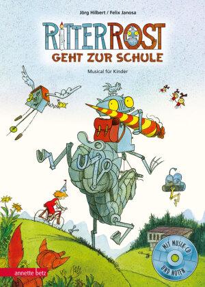 Ritter Rost 8: Ritter Rost geht zur Schule (Ritter Rost mit CD, Bd. 8)