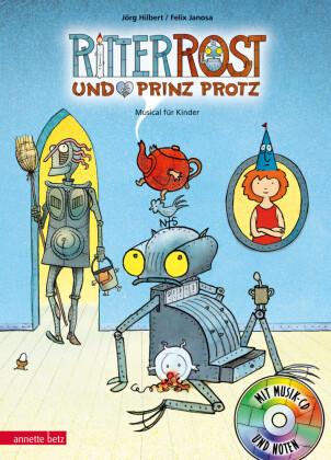 Ritter Rost und Prinz Protz, m. Audio-CD
