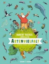 Hubert Reeves erklärt uns Die Artenvielfalt Cover