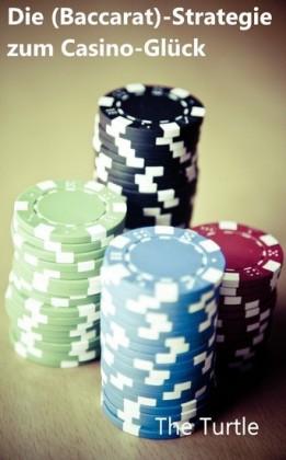 Die (Baccarat)-Strategie zum Casino-Glück