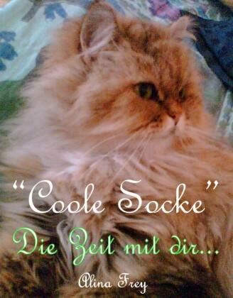'Coole Socke' - Die Zeit mit dir...