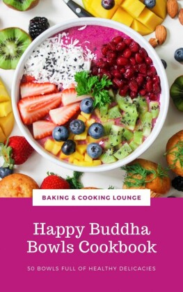 Happy Buddha Bowls Cookbook