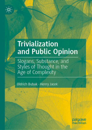 Trivialization and Public Opinion