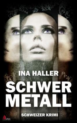 Schwermetall: Schweizer Krimi