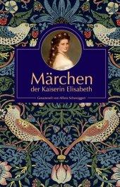 Märchen der Kaiserin Elisabeth Cover