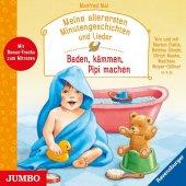 Meine allerersten Minutengeschichten und Lieder - Baden, kämmen, Pipi machen, 1 Audio-CD