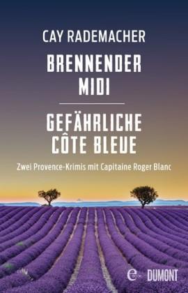 Brennender Midi / Gefährliche Côte Bleue