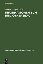 Informationen zum Bibliotheksbau