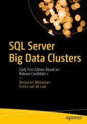 SQL Server Big Data Clusters Revealed