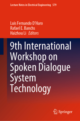 9th International Workshop on Spoken Dialogue System Technology