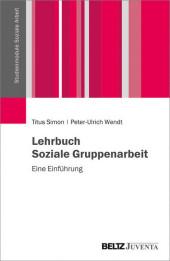 Lehrbuch Soziale Gruppenarbeit