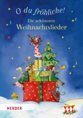 O du fröhliche! Die schönsten Weihnachtslieder Cover