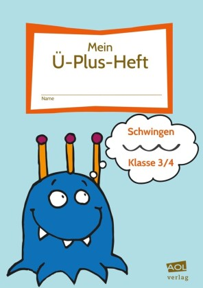 Mein Ü-Plus-Heft: Schwingen - Klasse 3/4, m. 1 Beilage, Volume 6
