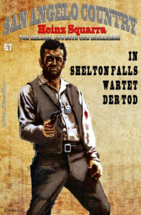 SAN ANGELO COUNTRY Band 67 In Shelton Falls wartet der Tod
