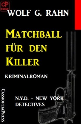 Matchball für den Killer: N.Y.D. - New York Detectives
