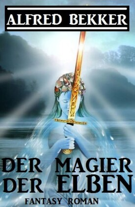 Der Magier der Elben