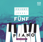 Feiert Jesus! 5 - Piano, 2 Audio-CDs