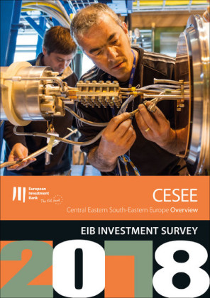 EIB Investment Survey 2018 - Central Eastern South-Eastern Europe overview