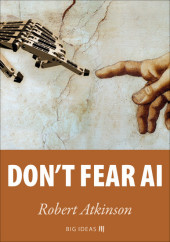 Don't fear AI