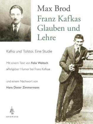 Franz Kafkas Glauben und Lehre