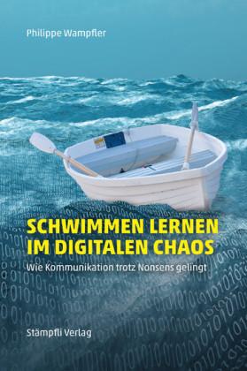Schwimmen lernen im digitalen Chaos