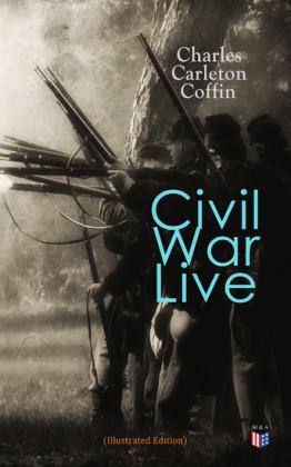 Civil War Live (Illustrated Edition)