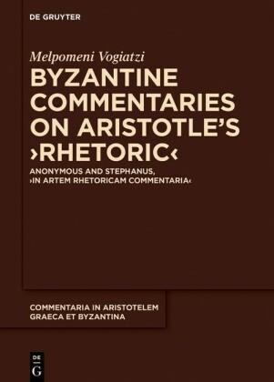 Byzantine Commentaries on Aristotle's ¿Rhetoric