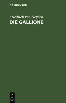 Die Gallione