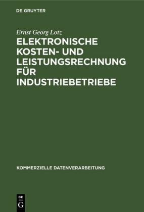 Elektronische Kosten- und Leistungsrechnung für Industriebetriebe