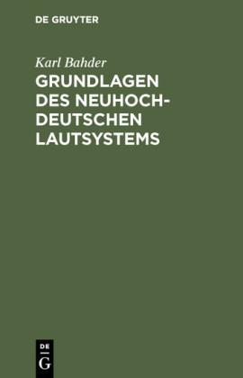 Grundlagen des neuhochdeutschen Lautsystems