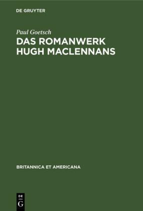 Das Romanwerk Hugh MacLennans