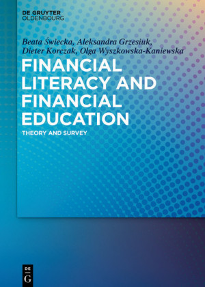 Financial Literacy and Financial Education