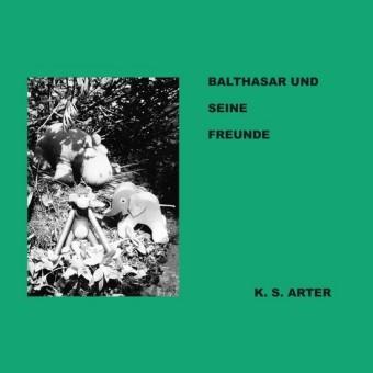 Balthasar und seine Freunde